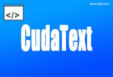 CudaText 1.10.0.0 Portable 32/64 英文绿色版│跨平台小巧编辑器